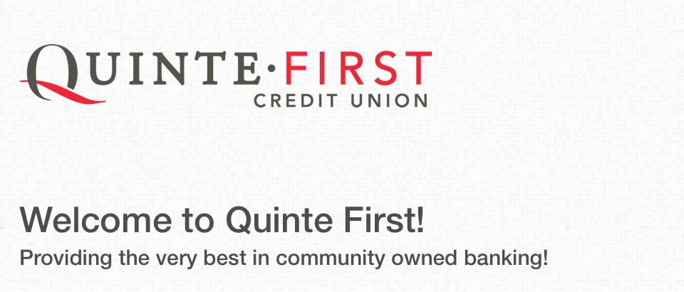 Welcome to Quinte First Credit Union Banner